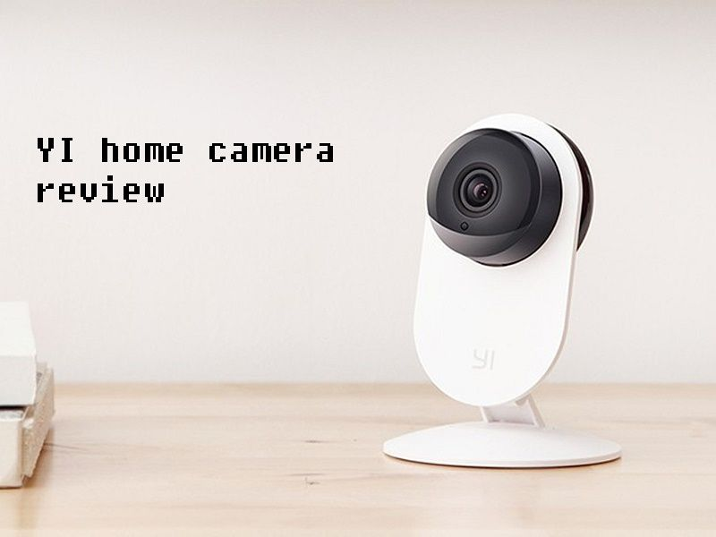 YI home camera review