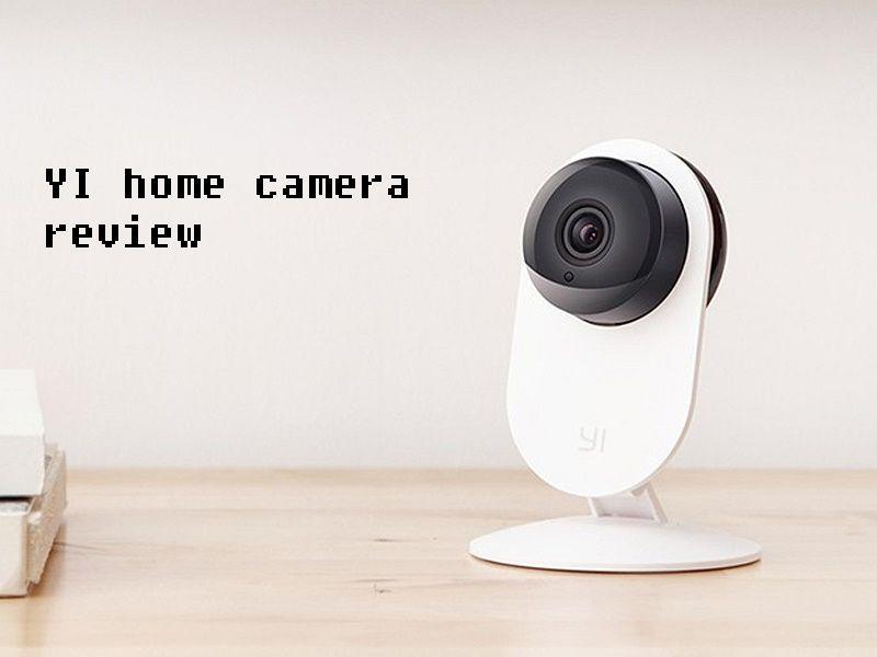 YI home camera review