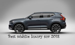 Best midsize luxury suv 2018