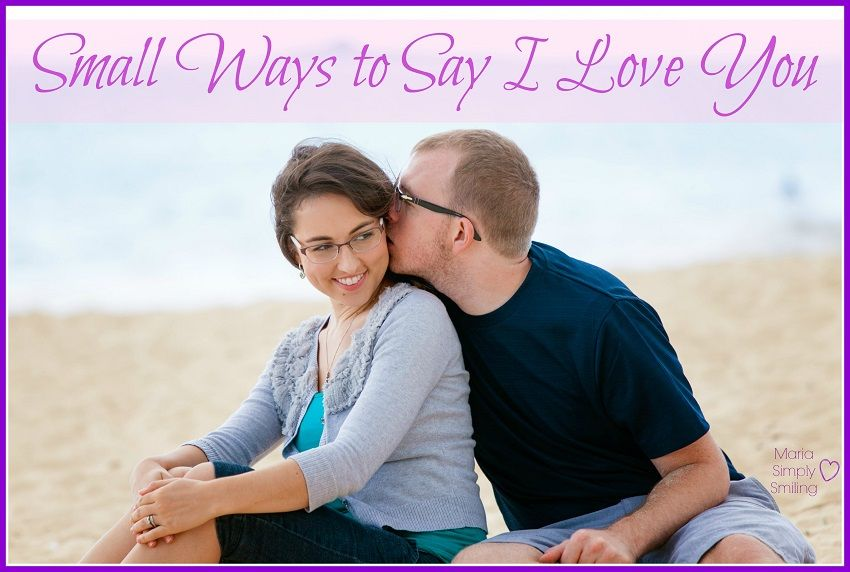 "7 ways to say ""I love you"" every day"