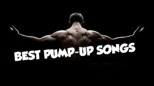 best pump up songs list