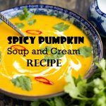 Spicy pumpkin soup and cream recipe to stay healthy whole day